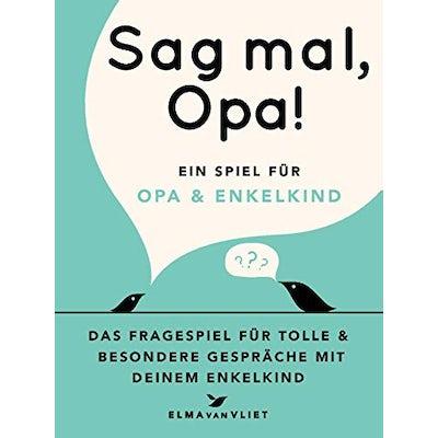 Sag mal, Opa!: Ein Fragespiel für Opa und Enkelkind