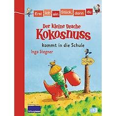 Buch: Der kleine Drache Kokosnuss kommt in die Schule